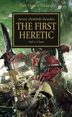 The First Heretic - The Horus Heresy No. 15 (Paperback)