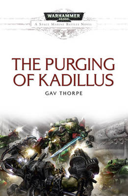 The Purging Of Kadillus - Space Marine Battles No. 4 (Paperback)