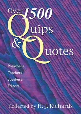1600 Quips and Quotes: Preachers, Teachers, Speakers, Editors (Paperback)