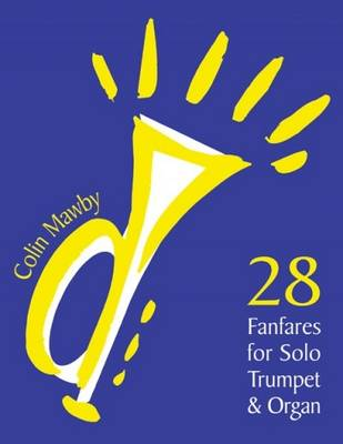 28 Fanfares for Solo Trumpet and Organ (Sheet music)