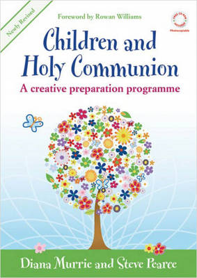 Children and Holy Communion: A Creative Preparation Programme (Book)