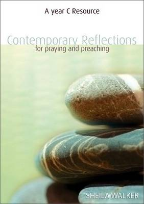 Contemporary Reflections For Prayer and Worship: Year C (Paperback)