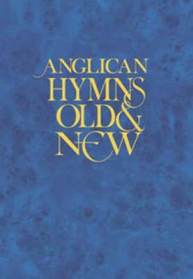 Anglican Hymns Old and New: Words Edition (Hardback)