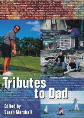 Tributes to Dad (Paperback)