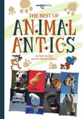 The Best of Animal Antics (Paperback)