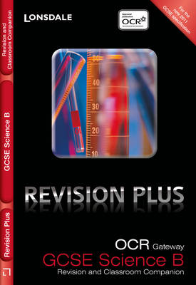 OCR Gateway Science B: Revision and Classroom Companion (Paperback)