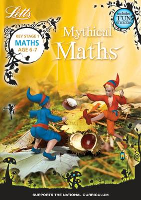 Maths Age 6-7 - Letts Mythical Maths (Paperback)