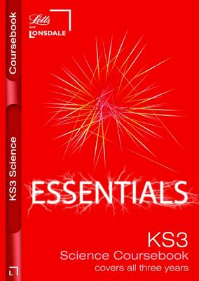 Complete Key Stage 3 Science: Course Book - Lonsdale Key Stage 3 Essentials (Paperback)