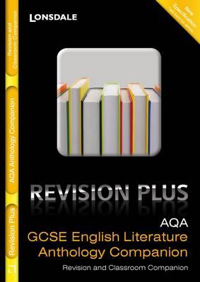 Lonsdale GCSE Revision Plus: AQA English Literature: Anthology Companion - Lonsdale GCSE Revision Plus (Paperback)