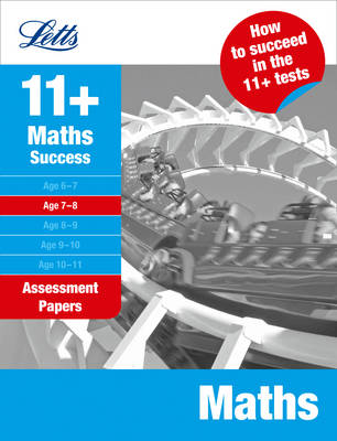Maths Age 7-8: Assessment Papers - Letts 11+ Success (Paperback)