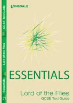 """GCSE Essentials Text Guide """"Lord of the Flies"""" - GCSE Essentials (Paperback)"""