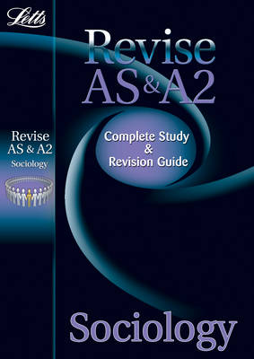 AS and A2 Sociology: Study Guide - Letts A Level Success (Paperback)