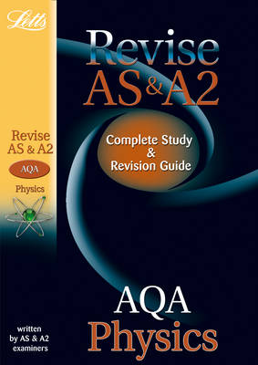 AQA AS and A2 Physics: Study Guide - Letts A-level Revision Success (Paperback)