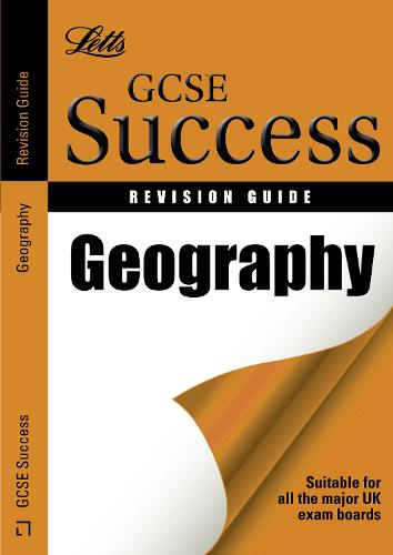 Geography: Revision Guide - Letts GCSE Revision Success (Paperback)