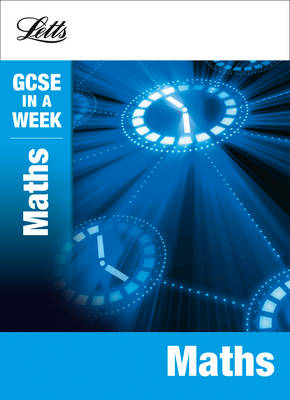Maths - Letts GCSE in a Week Revision Guides (Paperback)