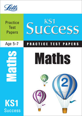 Maths: Practice Test Papers - Letts Key Stage 1 Success (Paperback)