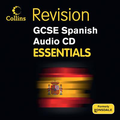 Collins GCSE Essentials: Spanish - Collins GCSE Essentials (CD-Audio)