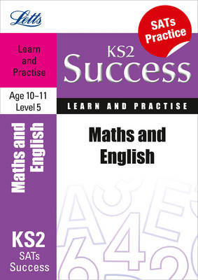 Maths & English Age 10-11 Level 5: Learn & Practise - Letts Key Stage 2 Success (Paperback)