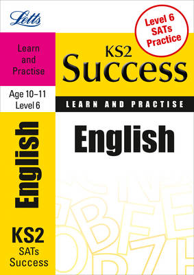 English Age 10-11 Level 6: Learn & Practise - Letts Key Stage 2 Success (Paperback)