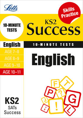 English Age 10-11: 10-Minute Tests - Letts Key Stage 2 Success (Paperback)
