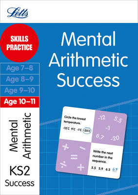 Mental Arithmetic Age 10-11: Skills Practice - Letts Key Stage 2 Success (Paperback)