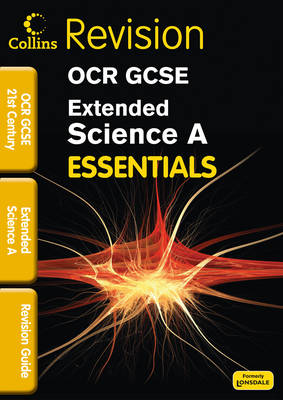 OCR 21st Century Extended Science A: Revision Guide (Paperback)