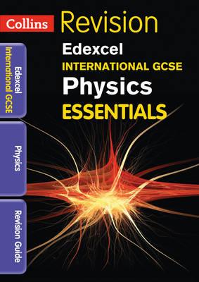 Edexcel International GCSE Physics: Revision Guide (Paperback)