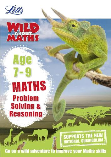 Maths - Problem Solving & Reasoning Age 7-9 - Letts Wild About (Paperback)