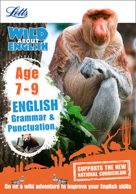 English - Grammar & Punctuation Age 7-9 - Letts Wild About (Paperback)