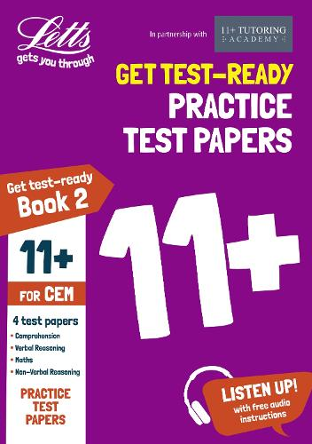 11+ Practice Test Papers (Get test-ready) Book 2, inc. Audio Download: for the CEM tests - Letts 11+ Success (Paperback)