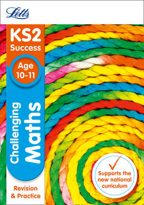 KS2 Challenging Maths SATs Revision and Practice: 2018 Tests - Letts KS2 Revision Success (Paperback)