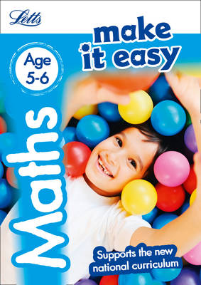 Maths Age 5-6 - Letts Make It Easy (Paperback)