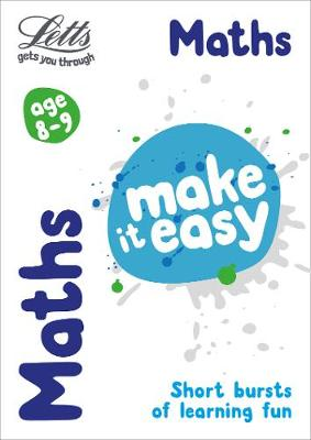 Maths Age 8-9 - Letts Make It Easy (Paperback)