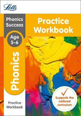 Phonics Ages 5-6 Practice Workbook - Letts KS1 Revision Success - New Curriculum (Paperback)