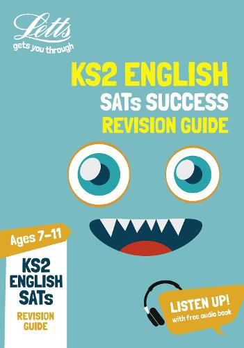 KS2 English SATs Revision Guide: 2019 Tests - Letts KS2 Revision Success (Paperback)