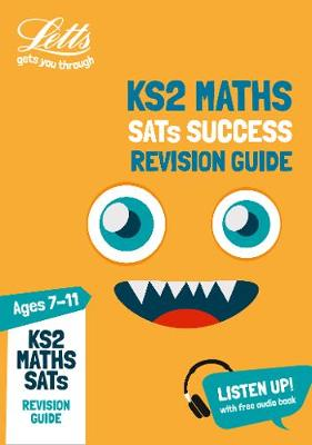 KS2 Maths SATs Revision Guide: 2019 Tests - Letts KS2 Revision Success (Paperback)