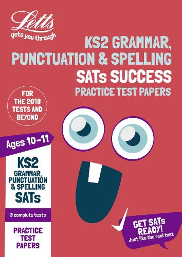 KS2 English Grammar, Punctuation and Spelling SATs Practice Test Papers: 2019 Tests - Letts KS2 Revision Success (Paperback)