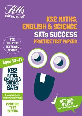 KS2 Maths, English and Science SATs Practice Test Papers: 2019 Tests - Letts KS2 Revision Success (Paperback)