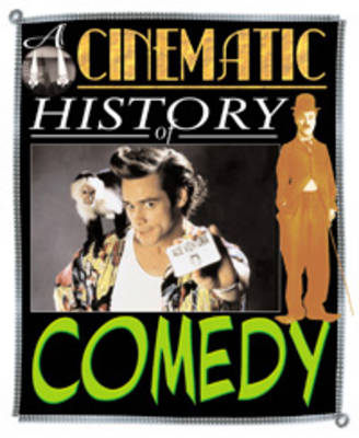 Comedy - Cinematic History of... (Paperback)