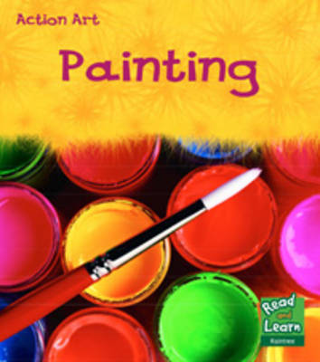 Painting - Read and Learn: Action Art (Paperback)