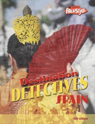 Spain - Raintree Freestyle: Destination Detectives (Paperback)