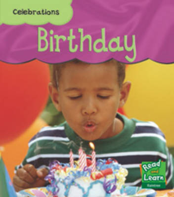 Birthday - Read and Learn: Celebrations (Paperback)