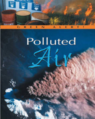 Polluted Air - Green Alert! (Paperback)
