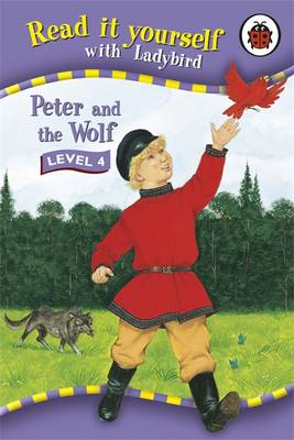 Peter and the Wolf - Read it Yourself - Level 4 (Hardback)