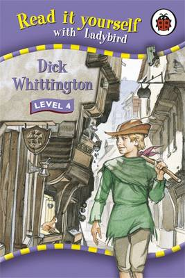 Dick Whittington - Read it Yourself - Level 4 (Hardback)