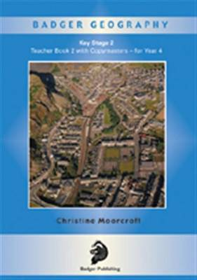 Badger Geography KS2: Teacher Book 2 for Year 4 - Badger Geography