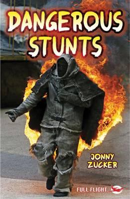 Dangerous Stunts - Full Flight Action (Paperback)