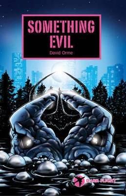 Something Evil - Dark Flight (Paperback)