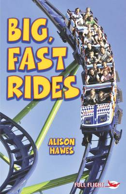 Big, Fast Rides - First Flight (Paperback)