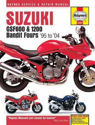 Suzuki GSF600 and 1200 Bandit Fours Service and Repair Manual: 1995 to 2004 - Haynes Service and Repair Manuals (Board book)
